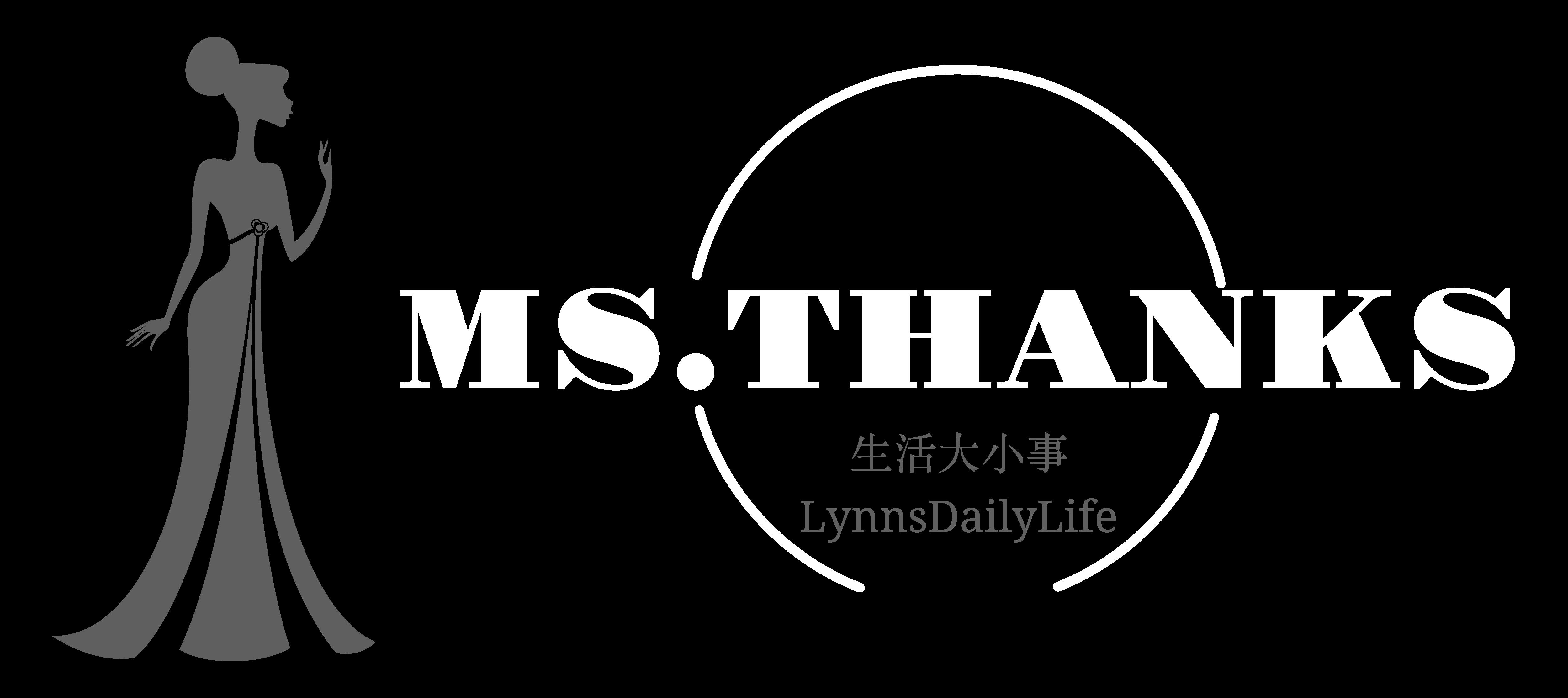 Ms.Thanks生活大小事