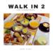 walk in 2